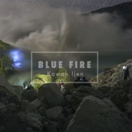 AMAZING BLUE FIRE 1 DAY TOUR IJEN CRATER FROM BANYUWANGI
